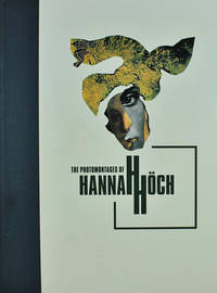image of The Photomontages of Hannah Hoch