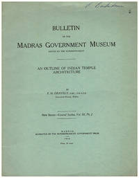 Bulletin of the Madras Government Museum. An Outline of Indian Temple Architecture. New Series. Vol. III, Part 2