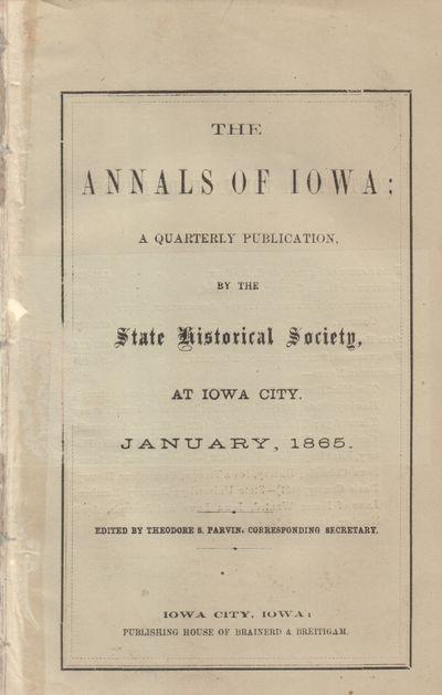 Iowa City, IA: House of Brainerd & Breitigam. Good. 1865. The January edition of Iowa State Historic...