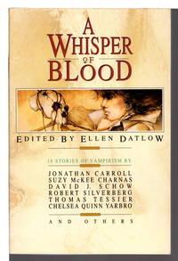 A WHISPER OF BLOOD, 18 Stories of Vampirism