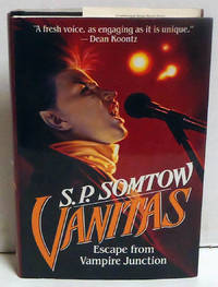Vanitas: Escape from Vampire Junction by  S. P Somtow - 1st Edition - 1992 - from citynightsbooks (SKU: 7434)