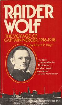 image of Raider Wolf: The Voyage of Captain Nerger, 1916-1918