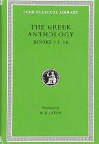 The Greek Anthology, Vol. 5 (Loeb Classic, 86)