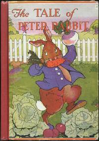 The Tale of Peter Rabbit by  Beatrix Potter - Hardcover - 1920 - from Between the Covers- Rare Books, Inc. ABAA (SKU: 427699)