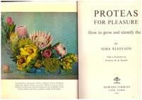 PROTEAS FOR PLEASURE: