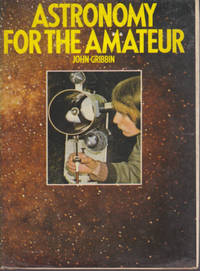 Astronomy for the Amateur