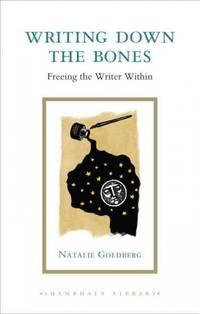 Writing Down the Bones (Shambhala Library) - Hardcover