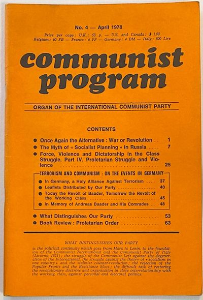 Paris: Editions Programme, 1978. 70p., very good in staplebound wraps. Left-Communist perspective on...