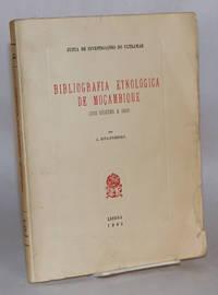 image of Bibliografia etnológica de Moçambique (das origens a 1954)