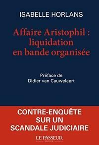 image of L'affaire Aristophil : liquidation en bande organisée