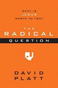 image of The Radical Question: What Is Jesus Worth to You? (10-Pack)