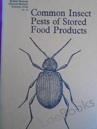 COMMON INSECT PESTS OF STORED FOOD PRODUCTS A Guide to Their Identification