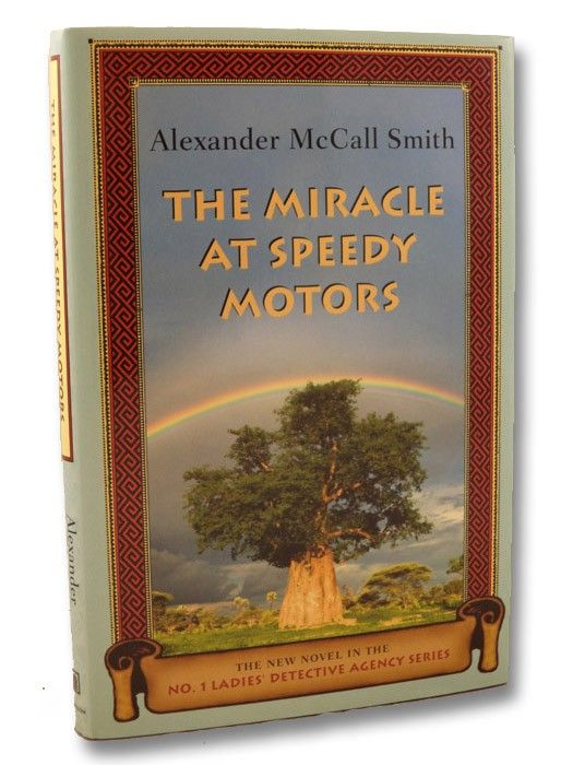 The Miracle At Speedy Motors The New Novel In The No 1