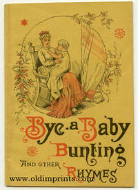Bye-a Baby Bunting and Other Rhymes