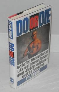 Do or die by  Léon Bing - Hardcover - 1991 - from Bolerium Books Inc., ABAA/ILAB and Biblio.com