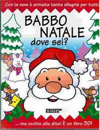 Babbo Natale dove sei? [Pop-Up Book]