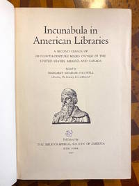 [INCUNABULA REFERENCE]. Incunabula in American Libraries: A Second Census of Fifteenth-Century...