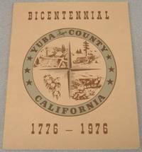 History Of Yuba County, California, Bicentennial, 1776-1976