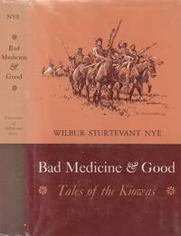 Bad Medicine & Good: Tales of the Kiowas