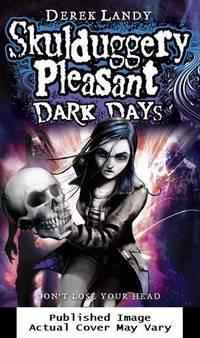 image of Dark Days (Skulduggery Pleasant)