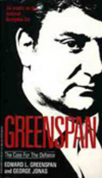 image of GREENSPAN: THE CASE FOR THE DEFENCE