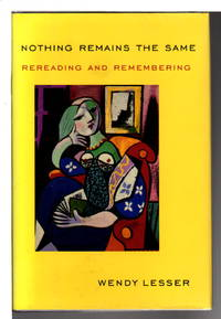 NOTHING REMAINS THE SAME: Rereading and Remembering.