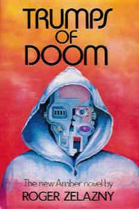 Trumps of Doom (Amber Ser.)
