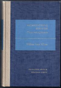 Organizational Behavior. Theory and Application by  William Foote Whyte - Hardcover - from Gail's Books and Biblio.com