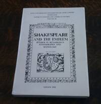 image of Shakespeare and the Emblem : Studies in Renaissance Iconography and  Iconology Papers in English and American Studies Volume III