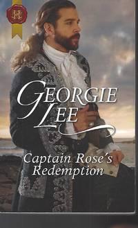 Captain Rose's Redemption (Harlequin Historical)