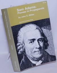 image of Sam Adams: Pioneer in Propaganda