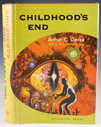 Childhood's End by  Arthur C Clarke - 1953 - from Bromer Booksellers and Biblio.co.uk