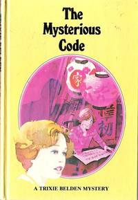 image of Trixie Belden 7 The Mysterious Code