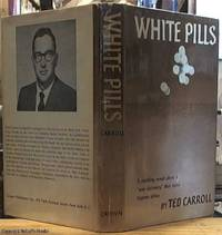 """image of White Pills (""""a startling novel about a """"new discovery"""" that turns Negroes white"""")"""