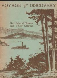 Voyage of Discovery: Gulf Island Names and Their Origins