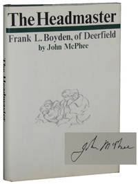 image of The Headmaster: Frank L. Boyden, of Deerfield
