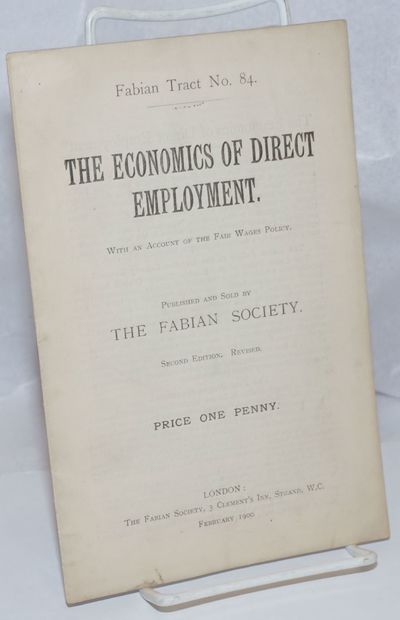 London: Fabian Society, 1900. 15p., stapled wraps, 5.5 x 8.5 inches, wraps lightly worn and soiled e...