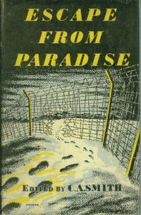 Escape From Paradise By Seven Who Escaped And One Who Did Not