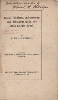 Racial Problems, Adjustments and Disturbances in the Ante-Bellum South