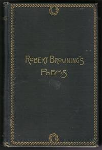 Robert Browning's Poems by Browning, Robert - 1886