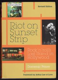 RIOT ON THE SUNSET STRIP: ROCK 'N' ROLL'S LAST STAND IN HOLLYWOOD