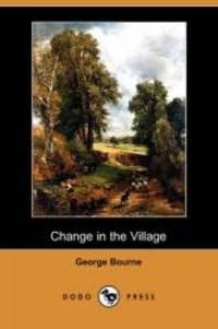 image of Change in the Village (Dodo Press)