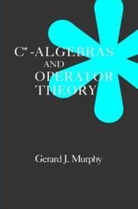 C*-Algebras and Operator Theory