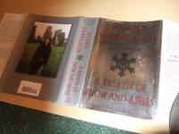 A Breath of Snow and Ashes     Continues the Story of Jamie  Fraser and Claire Randall     Book 6 of the Outlander Time Travel Series   by Diana Gabaldon  a Signed Copy  Volume Six of the series