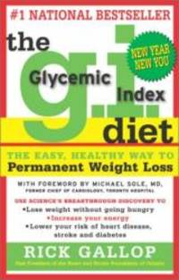 The G.I. Diet: The Easy Healthy Way to Permanent Weight Loss