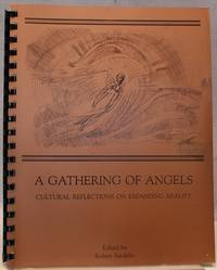 A Gathering of Angels: Cultural Reflections Reflections on Expanding Reality
