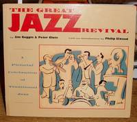 The Great Jazz Revival: a Pictorial Celebration of Traditional Jazz