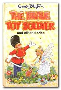 The Brave Toy Soldier & Other Stories
