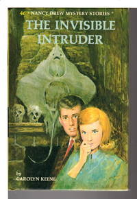 THE INVISIBLE INTRUDER: Nancy Drew Mystery Stories 46.