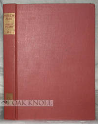 Stanford: Stanford University Press, 1934. cloth. 8vo. cloth. xii, 152 pages. First edition. 347 boo...